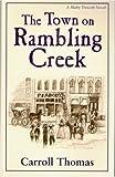 The Town on Rambling Creek (Matty Trescott, Book 5)