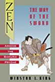 img - for Zen and the Way of the Sword: Arming the Samurai Psyche book / textbook / text book