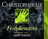 Frankenstein (Christopher Lee Reads...)