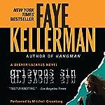 Grievous Sin: A Peter Decker and Rina Lazarus Novel | Faye Kellerman
