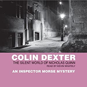 The Silent World of Nicholas Quinn | [Colin Dexter]