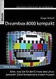 Dreambox 8000 kompakt (Home Edition) (German Edition)