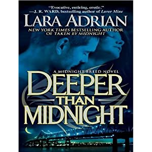 Deeper Than Midnight - Lara Adrian