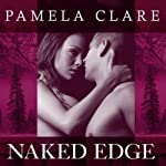 Naked Edge: I-Team Series, Book 4 | Pamela Clare