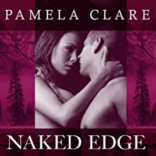 Naked Edge: I-Team Series, Book 4 (       UNABRIDGED) by Pamela Clare Narrated by Kaleo Griffith