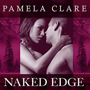 Naked Edge: I-Team Series, Book 4 | [Pamela Clare]