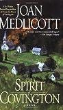 The Spirit of Covington: A Novel