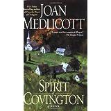 The Spirit of Covington: A Novel (Ladies of Covington) ~ Joan A. Medlicott