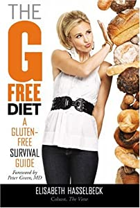 "Cover of ""The G-Free Diet: A Gluten-Free ..."