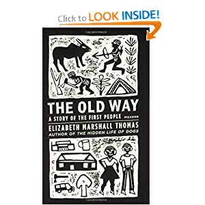 The Old Way - Elizabeth Marshall Thomas