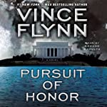 Pursuit of Honor: Mitch Rapp Series (       ABRIDGED) by Vince Flynn Narrated by Armand Schultz