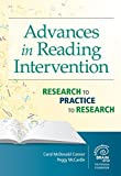img - for Advances in Reading Intervention: Research to Practice to Research (Extraordinary Brain) by Connor Ph.D. Carol McDonald McCardle Ph.D. MPH Peggy (2015-07-31) Paperback book / textbook / text book