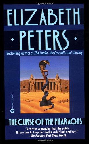 The Curse of the Pharaohs (Amelia Peabody, Book 2)