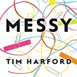 Messy | Tim Harford