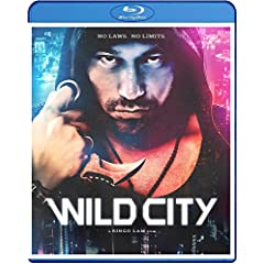 WILD CITY debuting on Blu-ray, DVD and Digital HD November 10 from Well Go USA