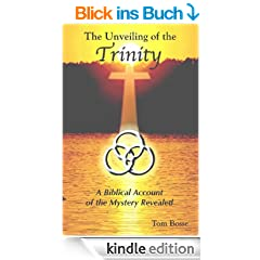 The Unveiling of the Trinity (English Edition)