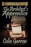 The Architect's Apprentice (The Maps of Time Book 1)