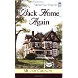 Back Home Again (Tales from Grace Chapel Inn, Book 1) ~ Melody Carlson