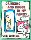 img - for Drinking and Drugs in My Family: A Child's Workbook About Substance Abuse in the Family book / textbook / text book