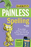 Painless Spelling (Barrons Painless Series)