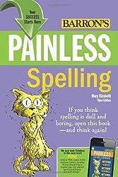 Painless Spelling by Denecke Edward J