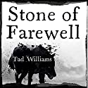Stone of Farewell: Memory, Sorrow & Thorn, Book 2 Audiobook by Tad Williams Narrated by Andrew Wincott