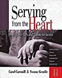 img - for Serving from the Heart Revised Participant Workbook: Finding Your Gifts and Talents for Service book / textbook / text book