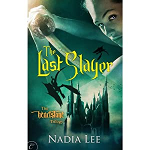 The Last Slayer | [Nadia Lee]