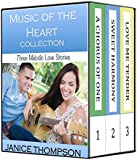 Music of the Heart Collection: Three Melodic Love Stories: A Chorus of One, Sweet Harmony, Love me Tender