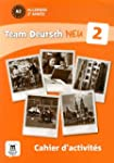 Team Deutsch neu 2 cahier d'activit�s