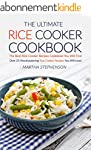 The Ultimate Rice Cooker Cookbook: Th...
