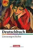 img - for Deutschbuch: Literaturgeschichte Zu Allen Ausgaben (German Edition) book / textbook / text book