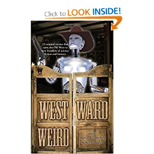 Westward Weird by Martin H. Greenberg and Kerrie Hughes