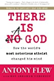 img - for There Is a God: How the World's Most Notorious Atheist Changed His Mind book / textbook / text book