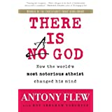 There is a God: How the World's Most Notorious Atheist Changed His Mindby Antony Flew