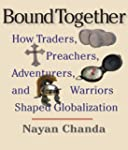 Bound Together: How Traders, Preacher...