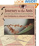 Journey to the Ants: A Story of Scien...