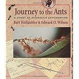 "Journey to the Antsvon ""Bert Holldobler"""