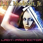 Lady-Protector: Corean Chronicles, Book 8 | L. E. Modesitt, Jr.