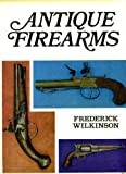 img - for Antique Firearms book / textbook / text book