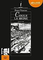Coule la Seine: Livre audio 1 CD MP3