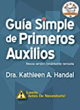 Guía Simple de Primeros Auxilios (DocHandal Guides) (Spanish Edition)