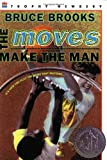 The Moves Make the Man (Newbery Honor Book) (0064405648) by Brooks, Bruce