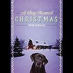 A Dog Named Christmas | Greg Kincaid