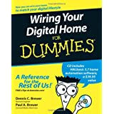 Wiring Your Digital Home For Dummiesby Dennis C. Brewer