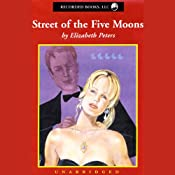 Street of the Five Moons: The Second Vicky Bliss Mystery | [Elizabeth Peters]