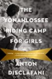The Yonahlossee Riding Camp for Girls: