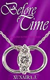 Before Time (The Time Trilogy Book 1)