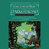 img - for The Darkest Road: The Fionavar Tapestry, Book 3 book / textbook / text book