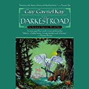 The Darkest Road: The Fionavar Tapestry, Book 3 | Guy Gavriel Kay